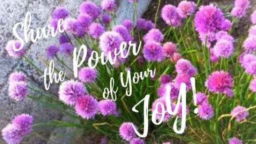 "Purple and pink flowers with inscription ""Share the Power of Your Joy!"""